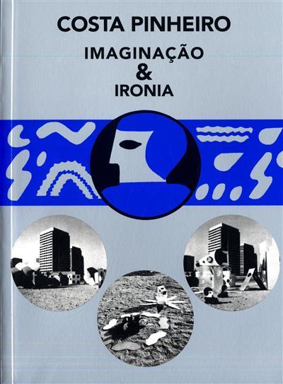 Imaginação & ironia (Costa Pinheiro)