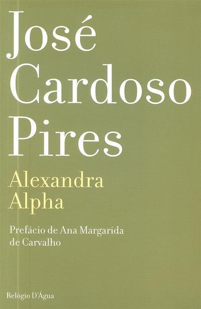 Alexandra Alpha (José Cardoso Pires)