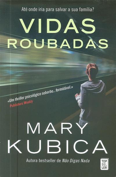 Vidas roubadas (Mary Kubica)