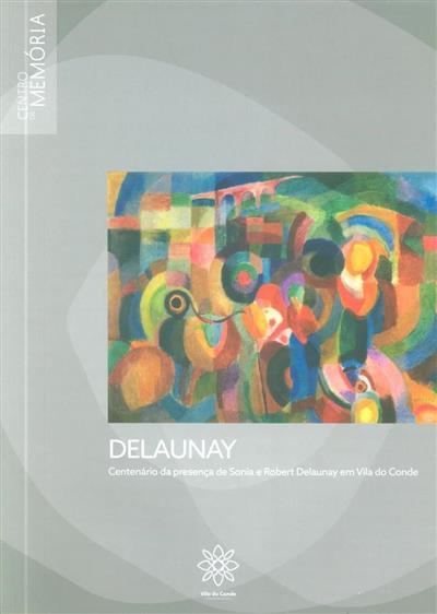 Delaunay (curadoria Isabel Lhano, Ana Vasconcelos, Laura Garrido)