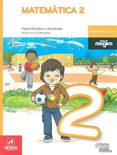 Matemática 2 (Angelina Rodrigues, Luísa Azevedo)
