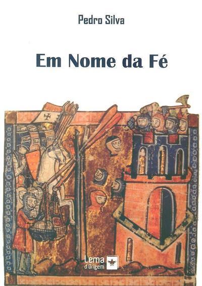 Em nome da fé (Pedro Silva)