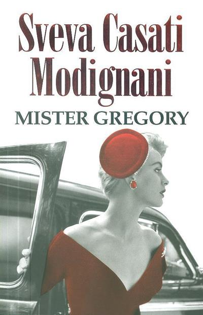 Mister Gregory (Sveva Casati Modignani)
