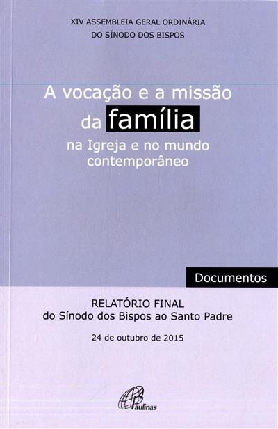 A vocação e a missão da Família na Igreja e no mundo contemporâneo (XIV Assembleia Geral Ordinária do Sínodo dos Bispos)