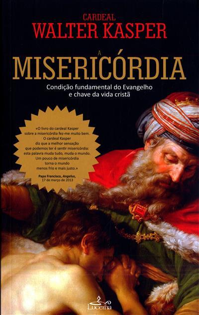 A Misericórdia (Walter Kasper)