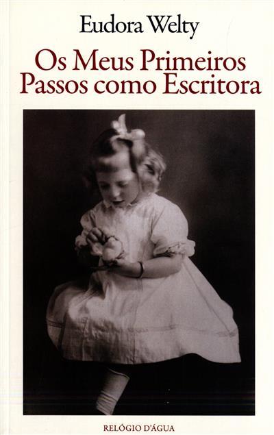 Os meus primeiros passos como escritora (Eudora Welty)