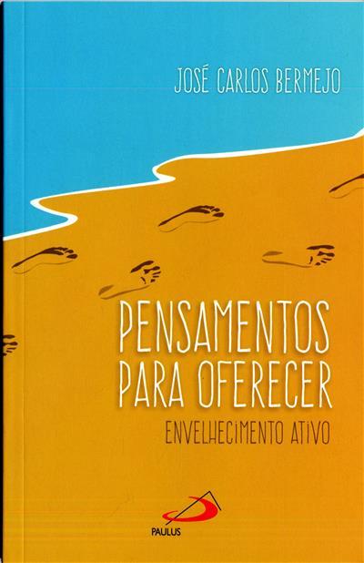 Pensamentos para oferecer (José Carlos Bermejo)