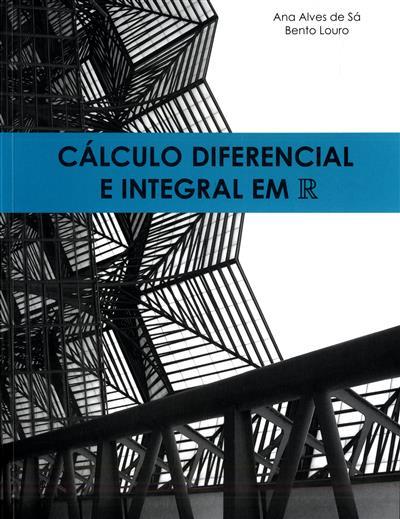 Cálculo diferencial e integral em R (Ana Alves Sá, Bento Louro)