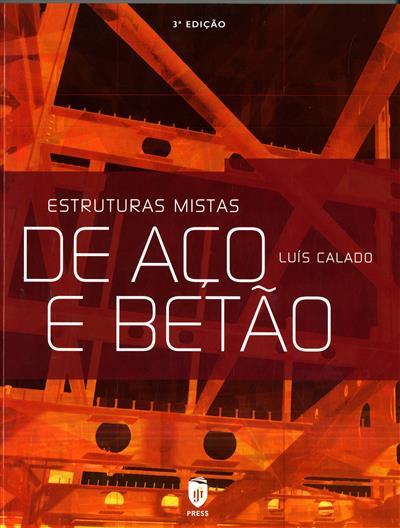 Estruturas mistas de aço e betão (Luís Calado, João Santos)