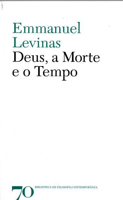 Deus, a morte e o tempo (Emmanuel Levinas)