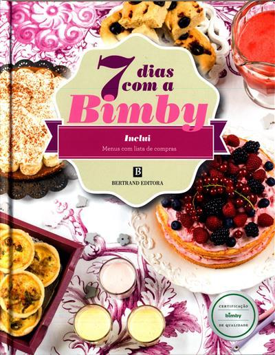 7 dias com a Bimby (textos Catarina Passos)