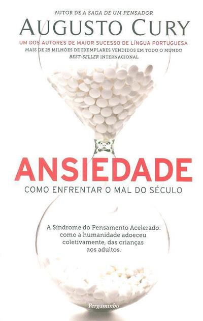 Ansiedade (Augusto Cury)