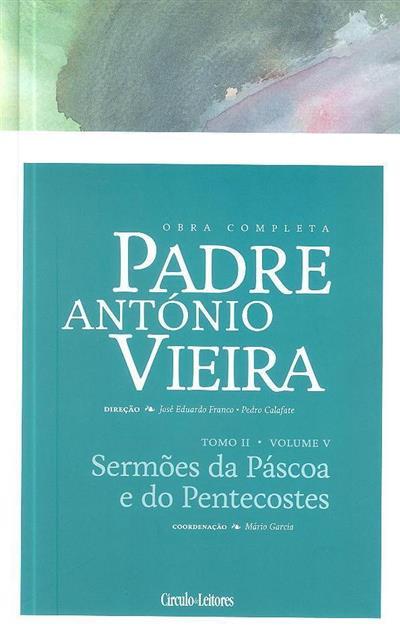 Sermões da Páscoa e do Pentecostes (coord., introd. Mário Garcia)
