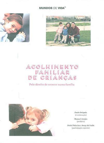 Acolhimento familiar de crianças (coord. Paulo Delgado)
