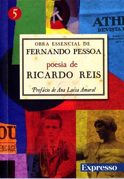 Poesia de Ricardo Reis (sel. de textos e pref. Ana Luísa Amaral)