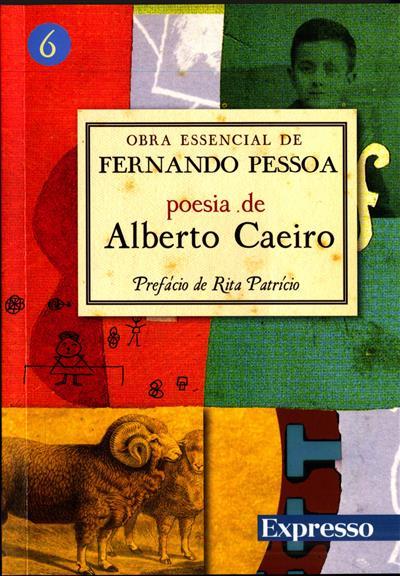 Poesia de Alberto Caeiro (sel. de textos e pref. Rita Patrício)