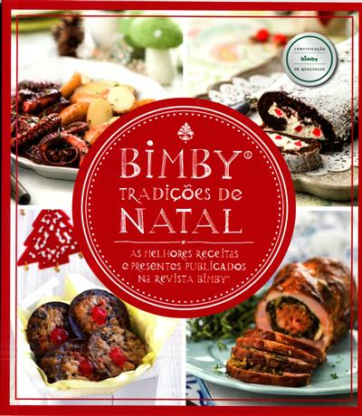 Bimby, tradições de Natal (textos Catarina Passos)