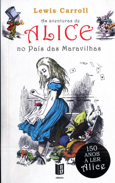 Alice no País das Maravilhas (Lewis Carrol)
