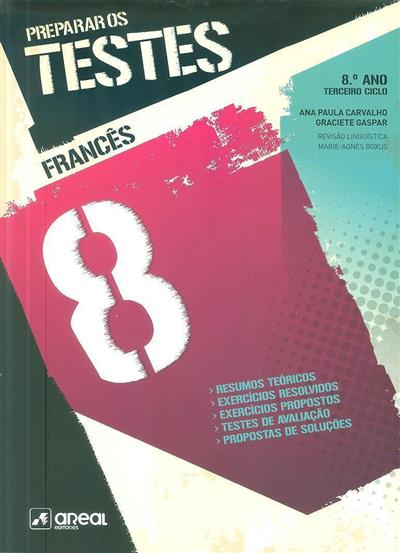 Preparar os testes francês 8 (Ana Paula Carvalho, Graciete Gaspar)