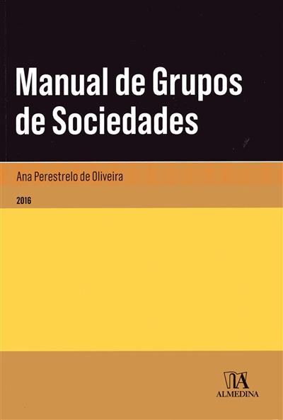 Manual de grupos de sociedades (Ana Perestrelo de Oliveira)