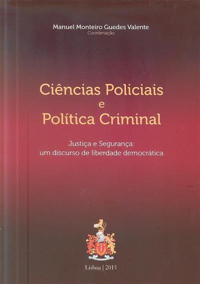 Ciências policiais e política criminal (Adán Carrizo González-Castell... [et al.])