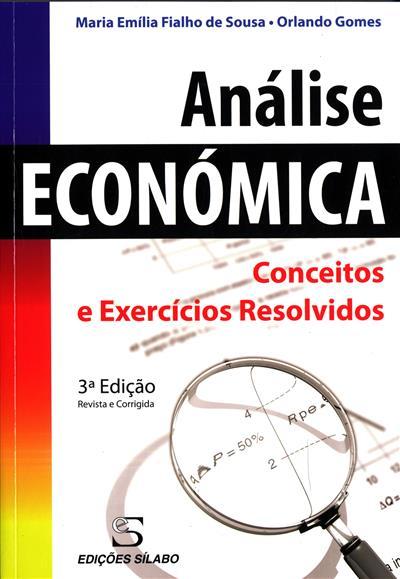 Análise económica (Maria Emília Fialho de Sousa, Orlando Gomes)