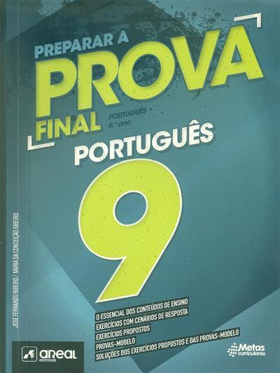 Preparar a... prova final português 9 (José Fernando Ribeiro, Maria da Conceição Ribeiro)