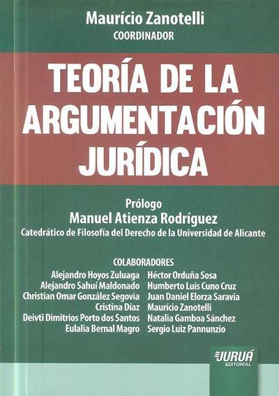 Teoría de la argumentación jurídica (coord. Maurício Zanotelli)