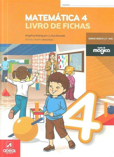 Matemática 4 (Angelina Rodrigues, Luísa Azevedo)