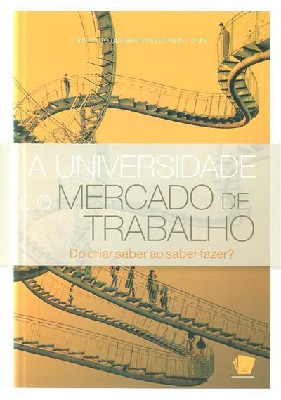 A universidade e o mercado de trabalho (Congresso do Ensino Superior...)