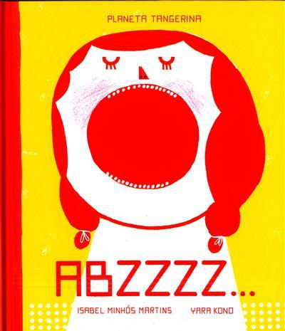 ABZZZZ... (Isabel Minhós Martins)