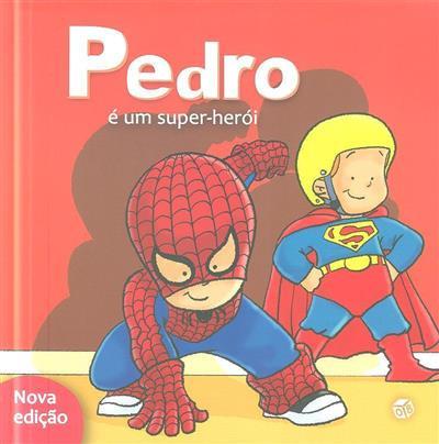 Pedro é um super-herói (Seda Darcan Çiftçi)
