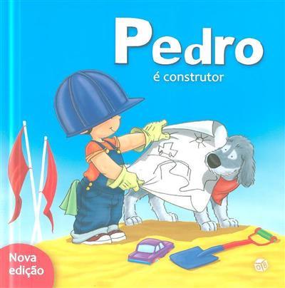 Pedro é construtor (Sandrine Deredel Rogeon)