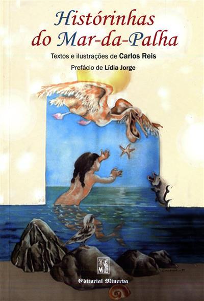 Histórinhas do Mar-da-Palha (Carlos Reis)