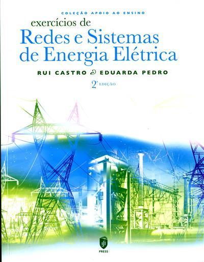 Exercícios de redes e sistemas de energia eléctrica (Rui Castro, Eduarda Pedro)