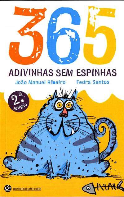 365 adivinhas sem espinhas (João Manuel Ribeiro)