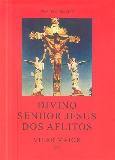 Divino Senhor Jesus dos Aflitos (Mário Simões Dias)