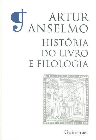 História do livro e filologia (Artur Anselmo)