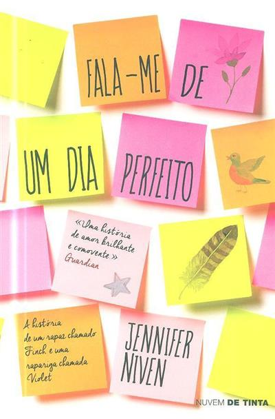 Fala-me de um dia perfeito (Jennifer Niven)