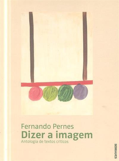 Dizer a imagem (Fernando Pernes)