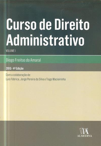 Curso de direito administrativo (Diogo Freitas do Amaral)
