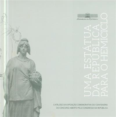 Uma estátua da República para o hemiciclo (textos Cátia Mourão)