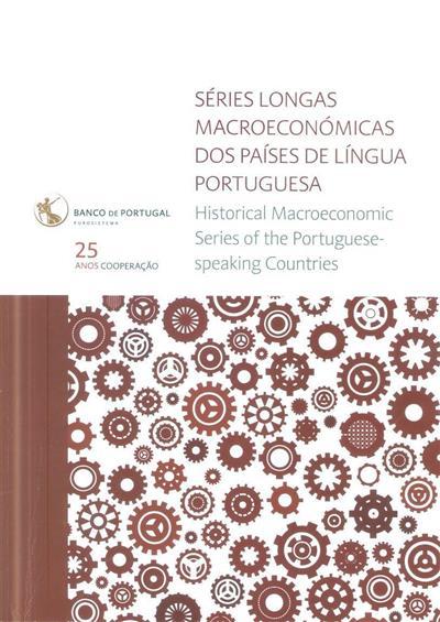 Séries longas macroeconómicas dos países de língua portuguesa (Banco de Portugal)