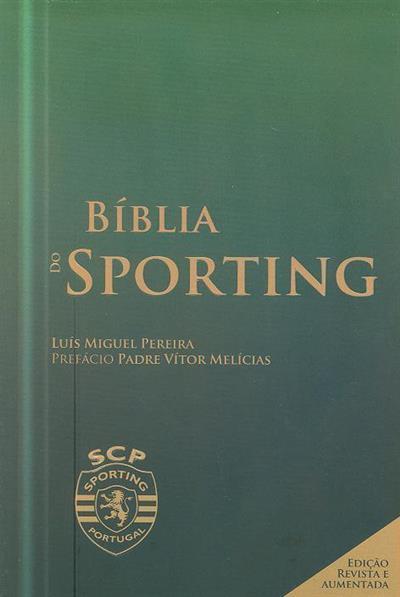 Bíblia do Sporting (Luís Miguel Pereira)