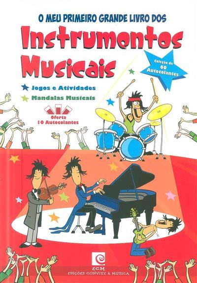 O meu primeiro grande livro dos instrumentos musicais (Fernando Paulo Gomes, Luís Matos)