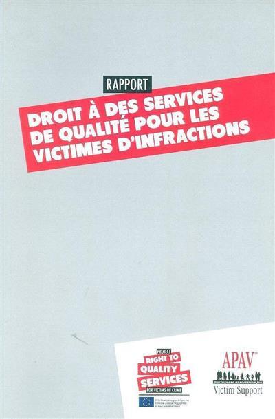 Droit à des services de qualité pour les victimes d'infractions (APAV -  Associação Portuguesa de Apoio à Vítima)