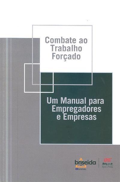 Combate ao trabalho forçado (APAV - Associação Portuguesa de Apoio à Vítima)