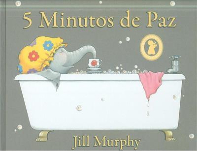 5 Minutos de paz (Jill Murphy)