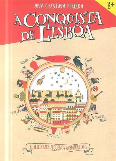 À conquista de Lisboa (Ana Cristina Pereira)