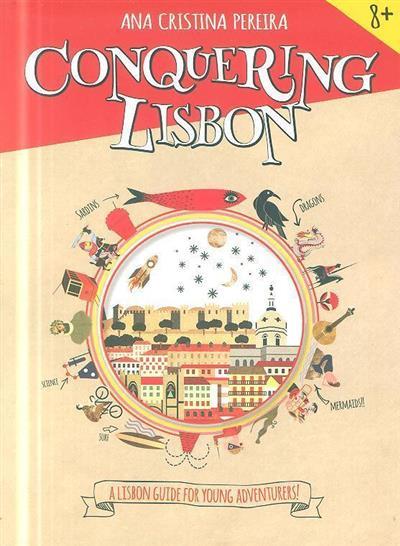Conquering Lisbon (Ana Cristina Pereira)